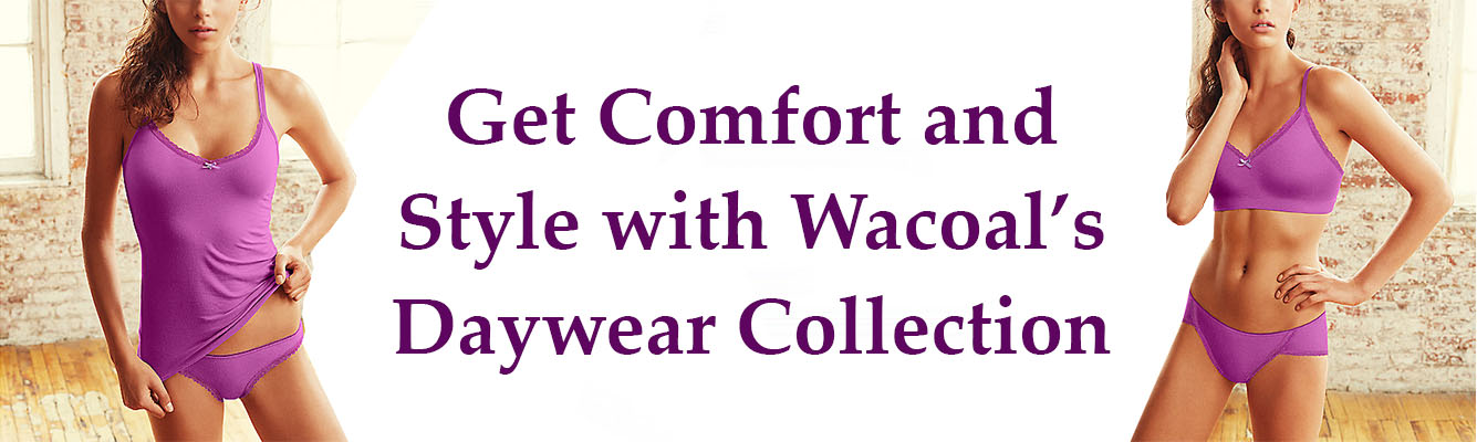 Wacoal's Daywear Collection