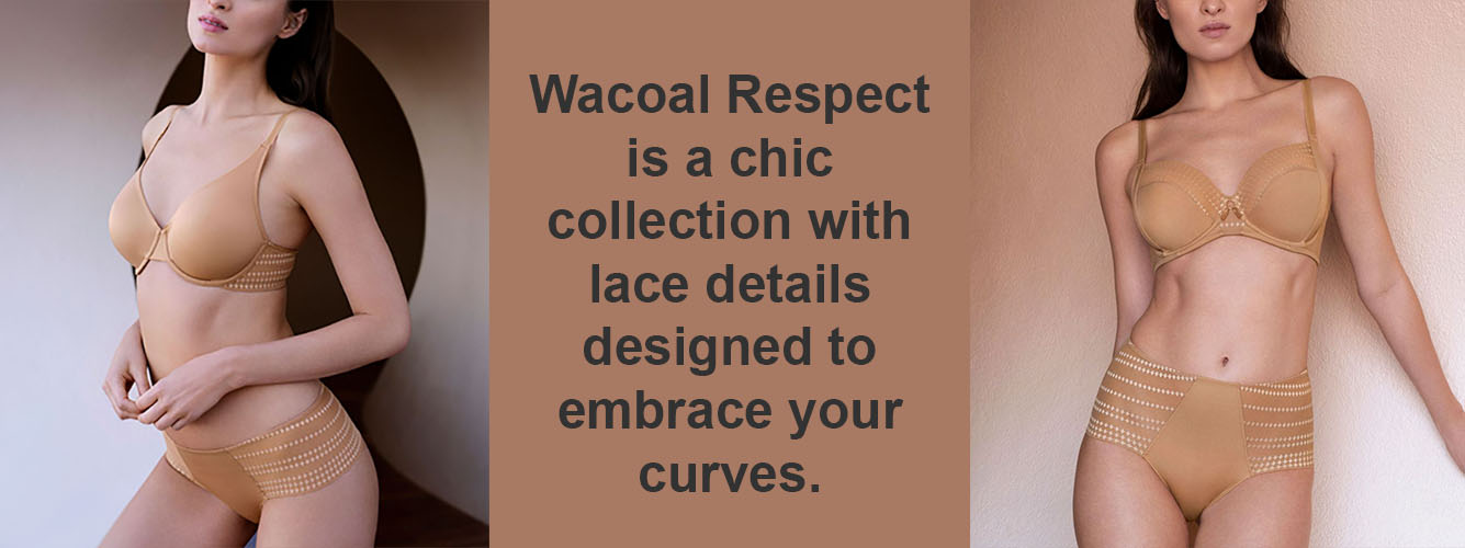 Wacoal Respect Lingerie Collection